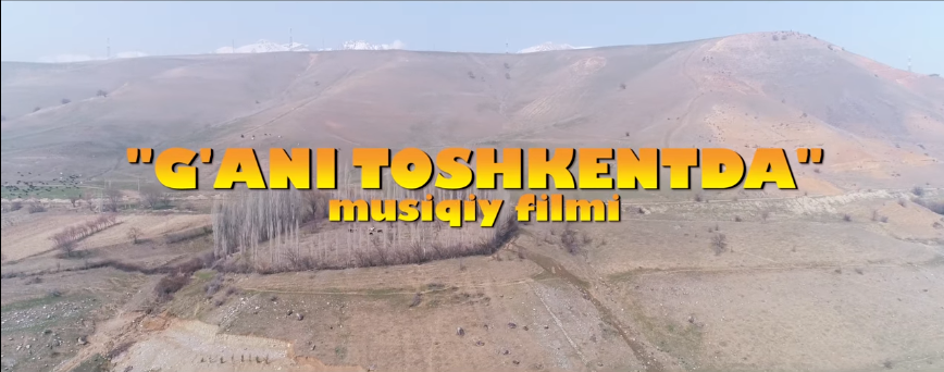 G'ani Toshkentda (musiqiy badiiy film) Ғани Тошкентда (мусикий бадиий фильм)