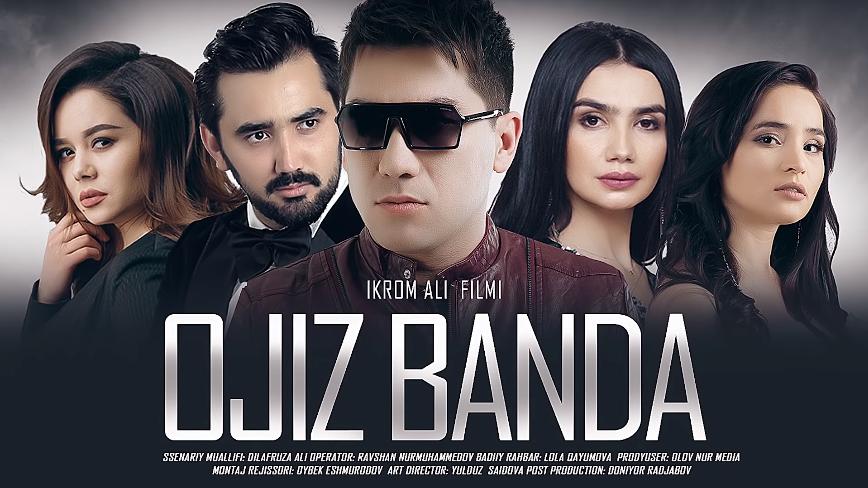 Ojiz banda (o'zbek film) Ожиз банда (узбекфильм) 2020