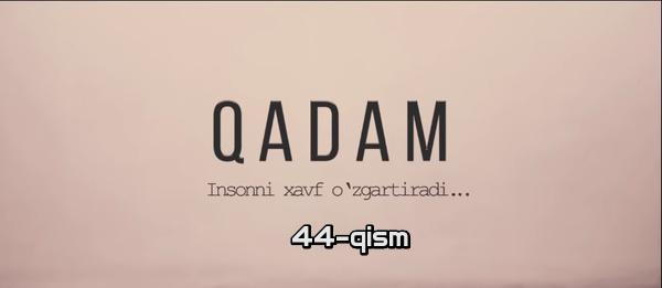 Qadam (o'zbek serial) Кадам (узбек сериал) 44-qism