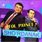 ho'rdanak - Fol paynet | Шурданак - Фол пайнет (hajviy ko'rsatuv)