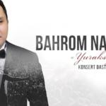 Bahrom Nazarov - Yuraksiz. Konsert dasturi.