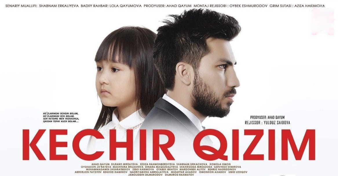 Kechir qizim (o'zbek film) Кечир кизим (узбекфильм)