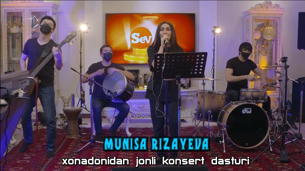 MUNISA RIZAYEVA xonadonidan jonli konsert dasturi 2020