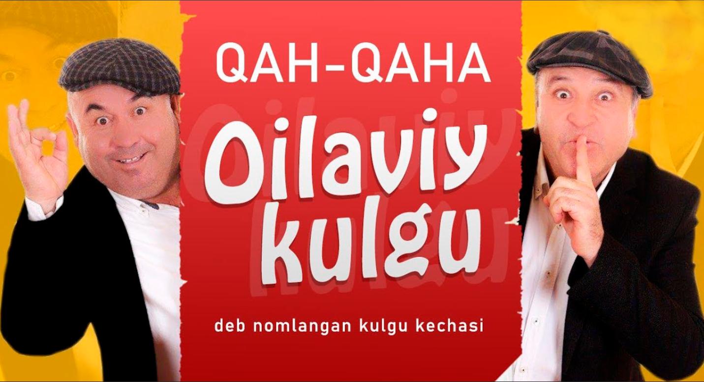 Qahqaha - Oilaviy kulgu nomli konsert dasturi