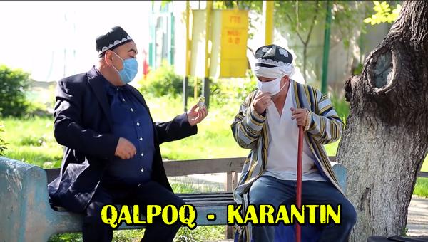 Qalpoq - Karantin Калпок - Карантин (hajviy ko'rsatuv)