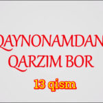 Qaynonamdan qarzim bor | Komediya serial - 13 qism