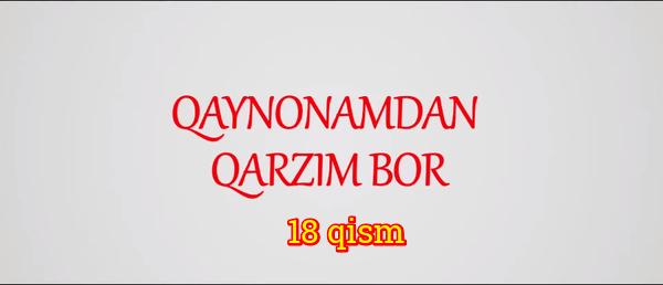 Qaynonamdan qarzim bor Komediya serial - 18 qism