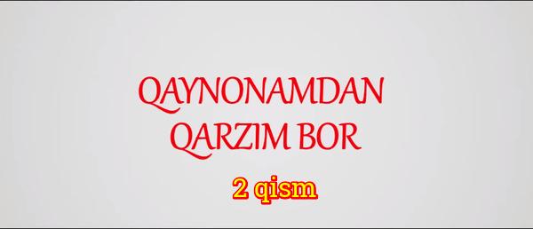 Qaynonamdan qarzim bor Komediya serial - 2 qism