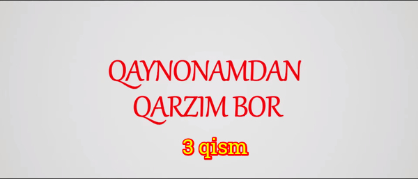 Qaynonamdan qarzim bor Komediya serial - 3 qism