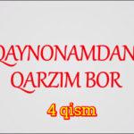 Qaynonamdan qarzim bor | Komediya serial - 4 qism