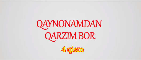 Qaynonamdan qarzim bor Komediya serial - 4 qism