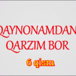Qaynonamdan qarzim bor | Komediya serial - 6 qism