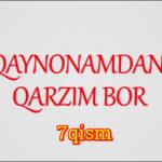 Qaynonamdan qarzim bor | Komediya serial - 7 qism