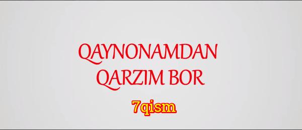Qaynonamdan qarzim bor Komediya serial - 7 qism