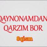 Qaynonamdan qarzim bor | Komediya serial - 8 qism