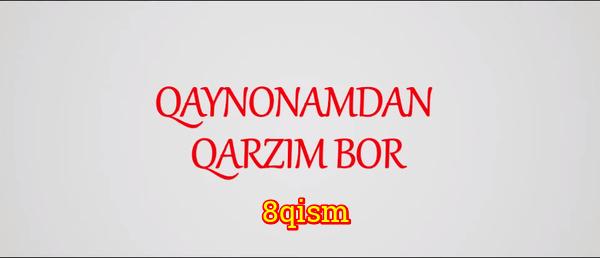 Qaynonamdan qarzim bor Komediya serial - 8 qism