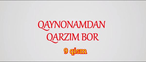 Qaynonamdan qarzim bor Komediya serial - 9 qism