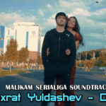 Shuxrat Yuldashev - Devona | Шухрат Юлдашев - Девона (Malikam serialiga soundtrack)