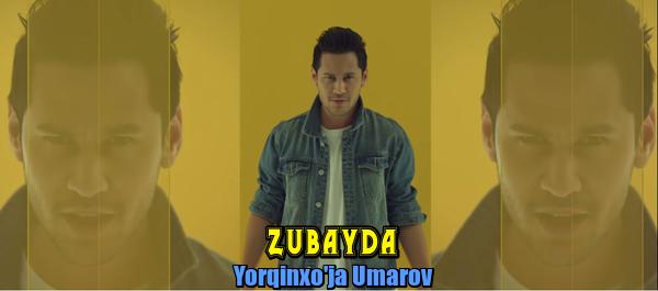 Yorqinxo'ja Umarov - Zubayda Ёркинхужа Умаров - Зубайда
