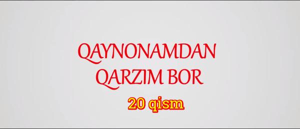 Qaynonamdan qarzim bor Komediya serial - 20 qism