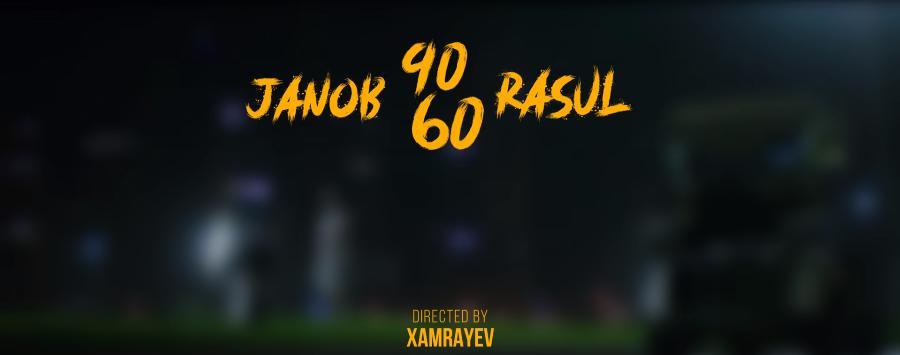Janob Rasul Жаноб Расул - 90-60
