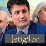 Istig'for (o'zbek tilida) | Serial - 1 qism