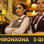 Mehmonxona serial — 5 qism