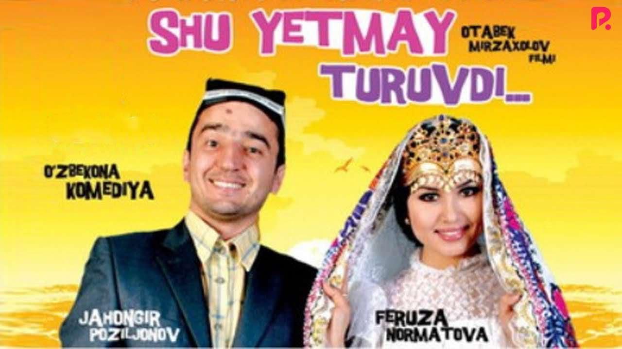 shu-yetmay-turuvdi-ozbek-film